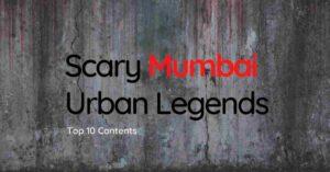Scary Mumbai Urban Legends